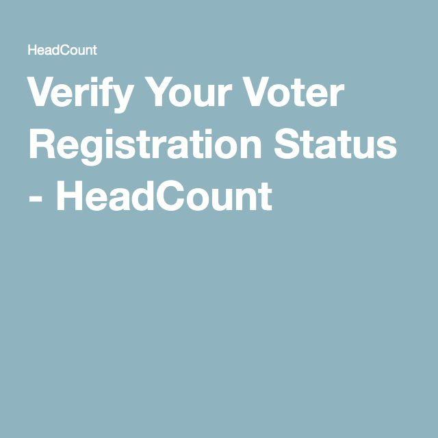 Verify Your Voter Registration Status - HeadCount