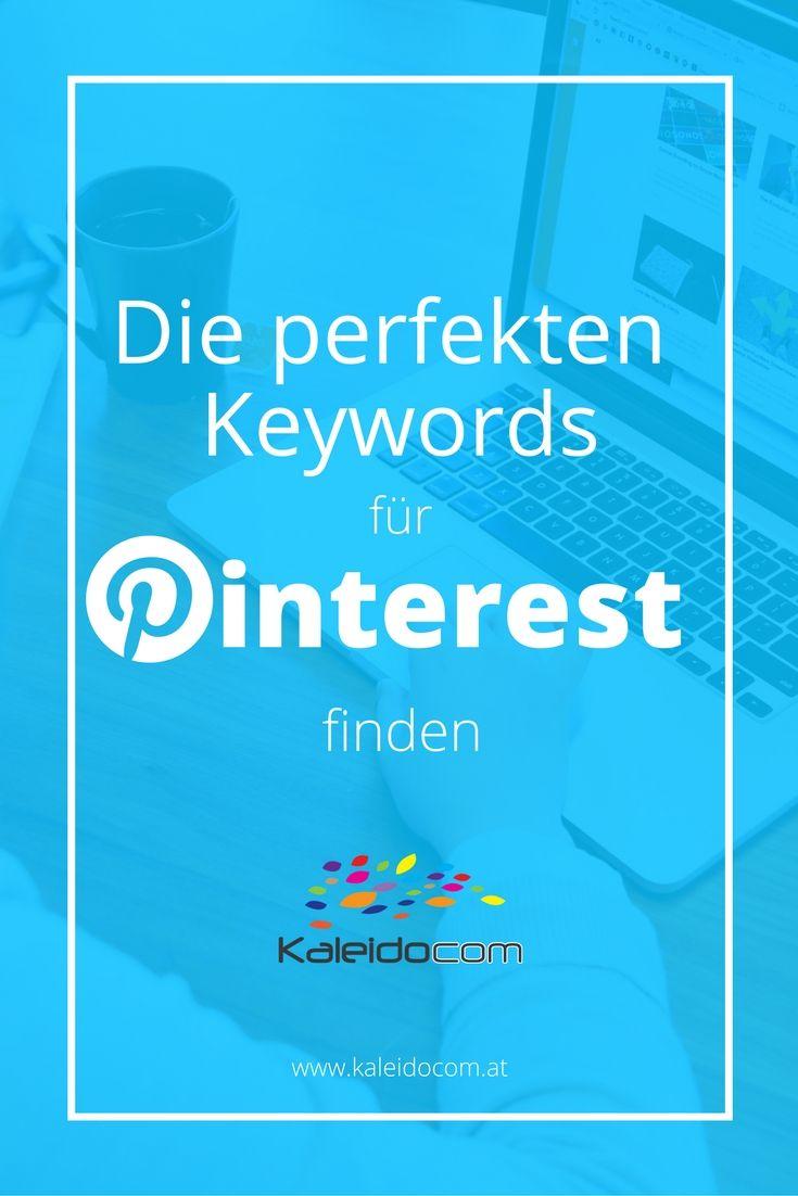 Mehr Zugriffe auf Deine Seite gewünscht? So findest Du die perfekten Keywords für Pinterest!