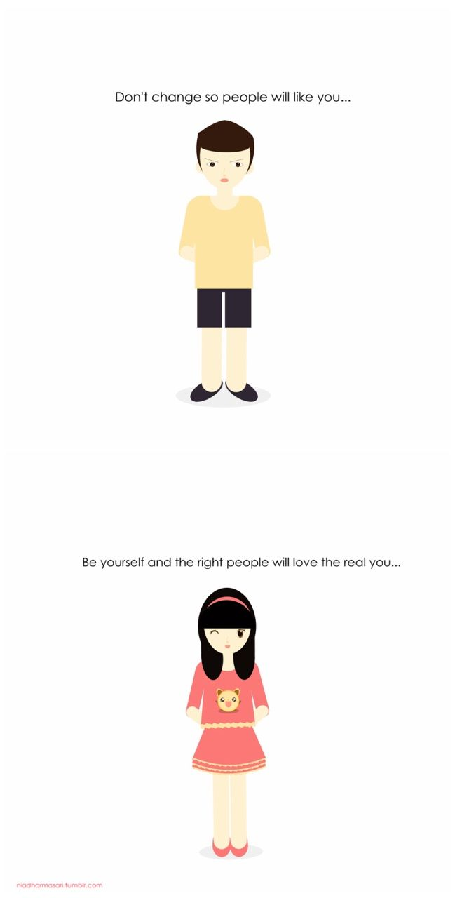 "Cute Doodles Illustration — ""Don't change so people will like you, be yourself..."