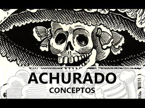 Achurado / Conceptos