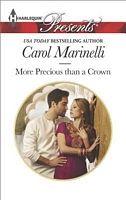 More Precious Than a Crown ~ Carol Marinelli   September 2014