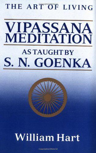 Bestseller Books Online The Art of Living: Vipassana Meditation William Hart $8.95  - http://www.ebooknetworking.net/books_detail-0060637242.html