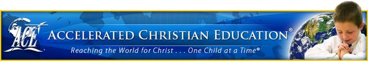 Accelerated Christian Education (ACE)  For over 40 years, ACE has been the trendsetter in Biblical educational reform. Its philosophy is built on basic principles of the Word of God. Students are taught to see life from God's point of view, to take responsibility for their own learning, and to walk in Godly wisdom and character. ACE® is not just a publisher but a comprehensive Bible-based program that serves both the campus-based school and the homeschool.