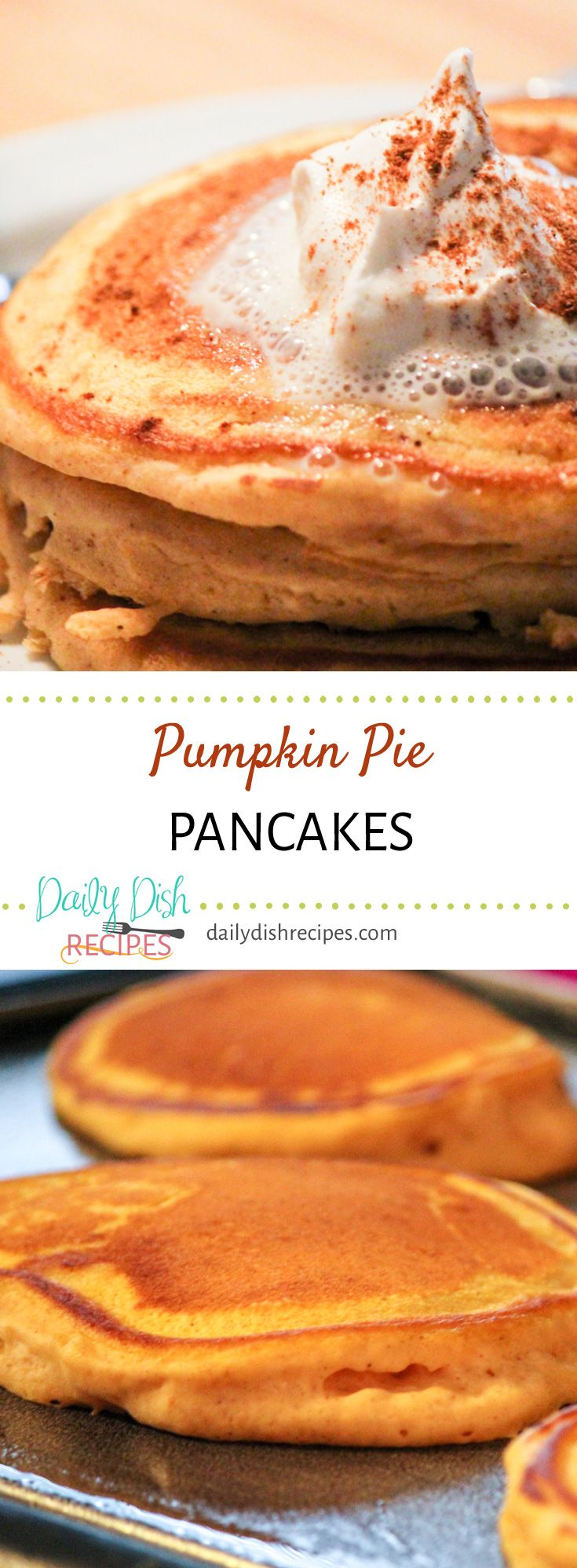 "Pumpkin Pie Pancakes Recipe - We make these delicious ""Taste of Fall"" pancakes all year round because they are so perfect, but there is nothing like whipping up a batch on a cold Fall morning. Hearty, delicious and heart warming – spiced to perfection. via @dailydishrecipes"
