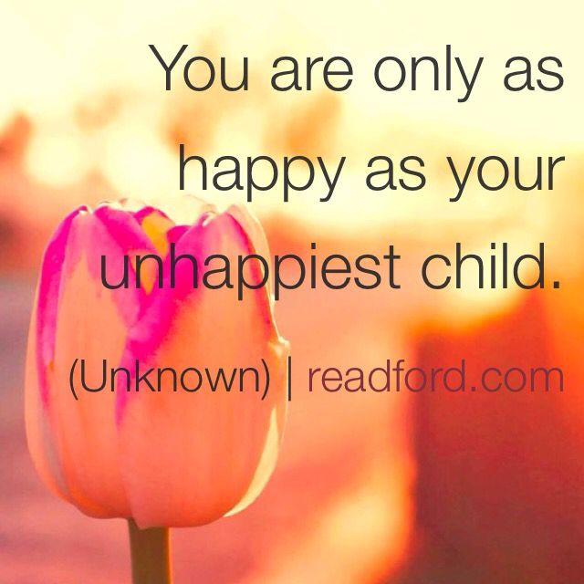Could this be any truer? Children   Happiness   Love   Inspirational Quotes   READFORD.com