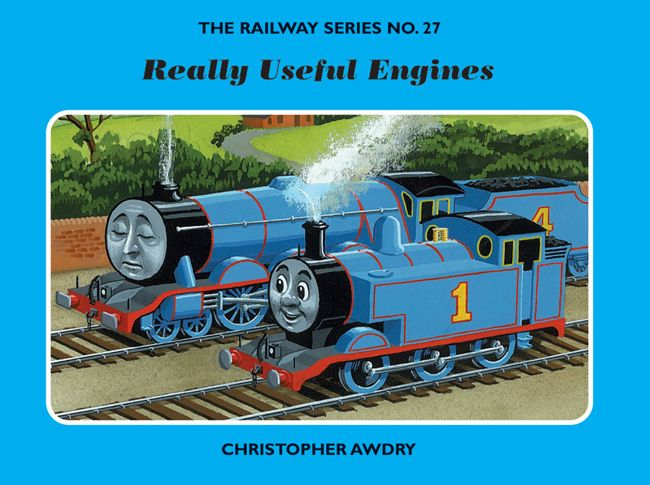Really Useful Engines is the twenty-seventh book of the Railway Series and it was the first book written by Christopher Awdry.