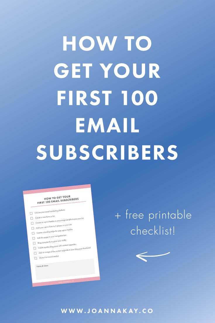 How to Get Your First 100 Email Subscribers + Free Checklist, How to grow your email list, How to Build Your Email List, 10 Steps to getting more email subscribers!