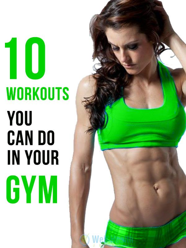10 Workouts You Can Do in Your Gym. #ab_workouts