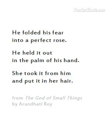 From 'The God of Small Things' by Arundhati Roy