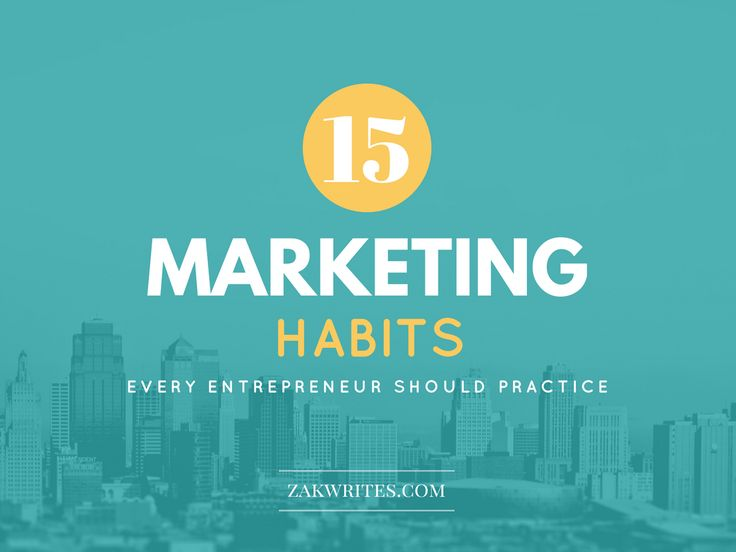 Practice these effective marketing habits daily to attract more visitors, create buzz, increase conversion rates and  get better at promoting your brand.