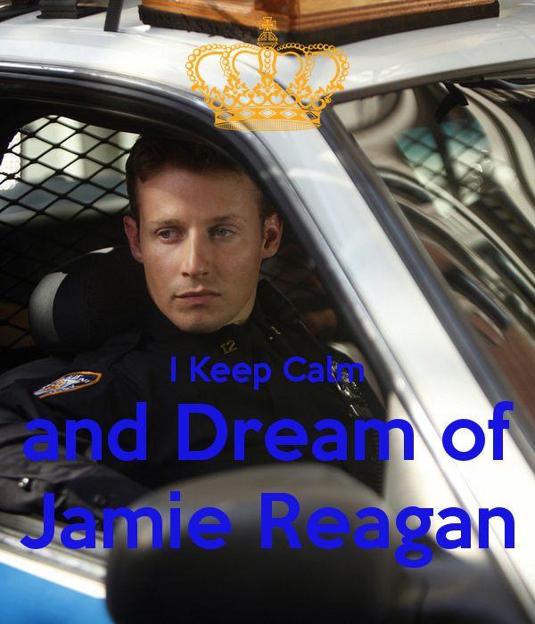 I Keep Calm and Dream of Jamie Reagan