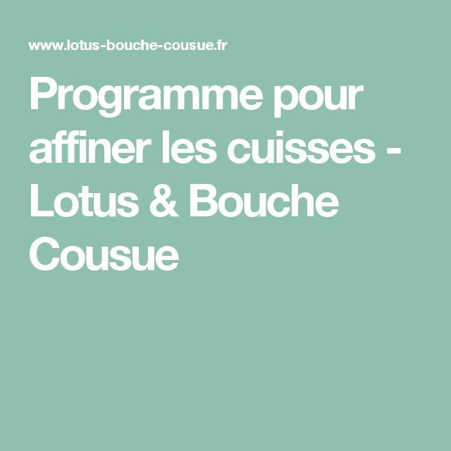 Programme pour affiner les cuisses - Lotus & Bouche Cousue