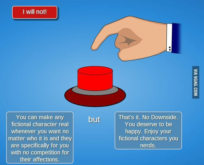 Red button - but... what about multiple characters?  That could go sooo very badly! I am in love with too many of them!