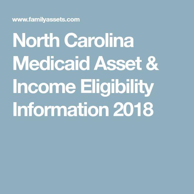 North Carolina Medicaid Asset & Income Eligibility Information 2018