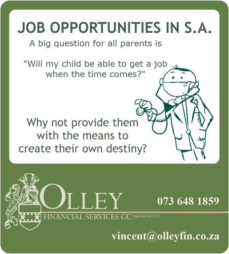 The future isn't as dark as many would like to  make sound - read more on Job Opportunities in South Africa and how to save for the education that will give your child a head start.