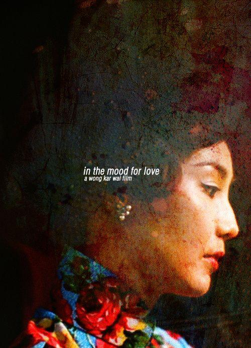 In the Mood for Love - Wong Kar-wai