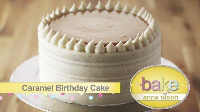 Vanilla Caramel Birthday Cake - Bake with Anna Olson
