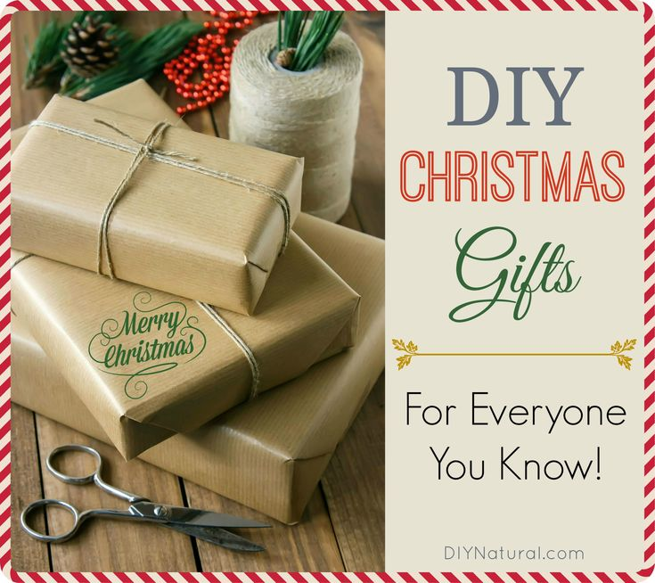 Natural DIY Christmas Gifts For Everyone You Know!