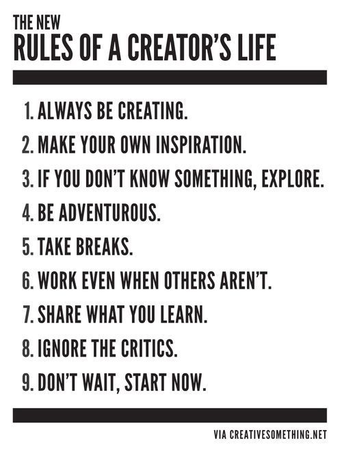 (new) Rules of a creator's life
