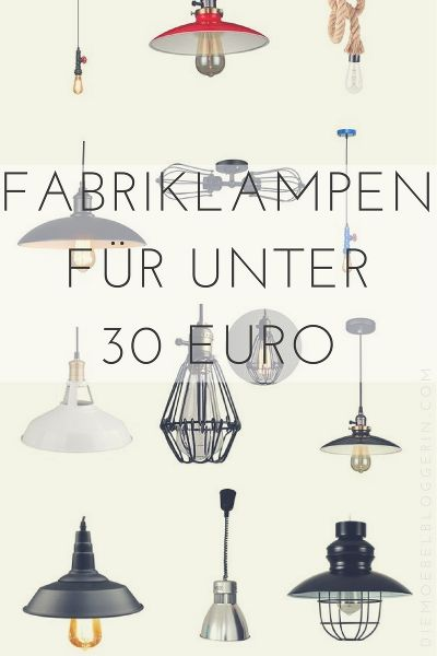 So cheap: 12 great factory lamps for less than 30 euros