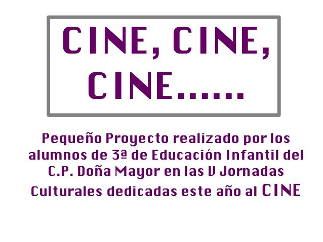 Cine, cine, cine….3º infantil                                                                                                                                                                                 Más