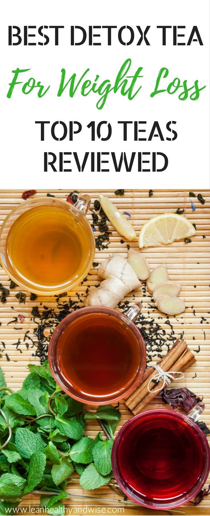 Detox teas are known to gently cleanse your body, improve digestion and help to burn fat. Find out which detox tea is best for weight loss. via @leanhealthywise