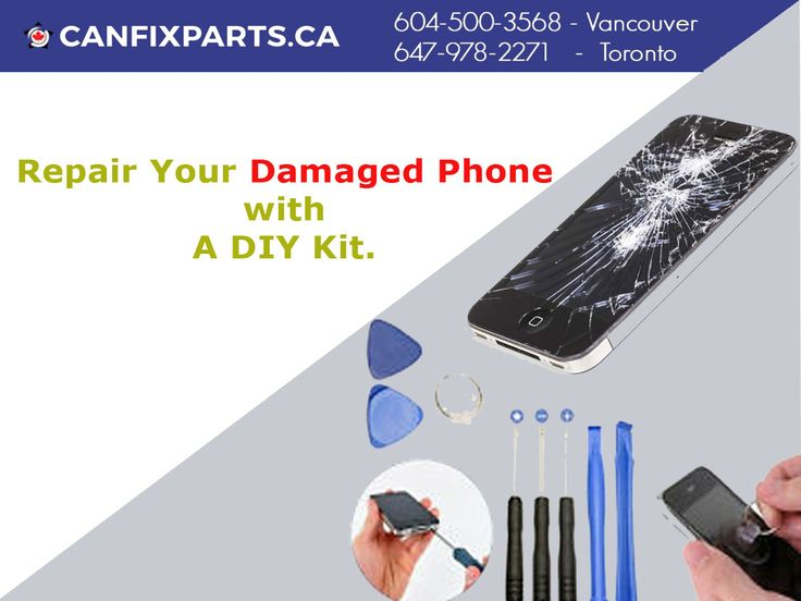 Get easy way to repair your damaged phone with a #DIY kit. Reach us at +1 647-860-2271/ 604-721-8495 or visit http://ow.ly/BF5930enVXm