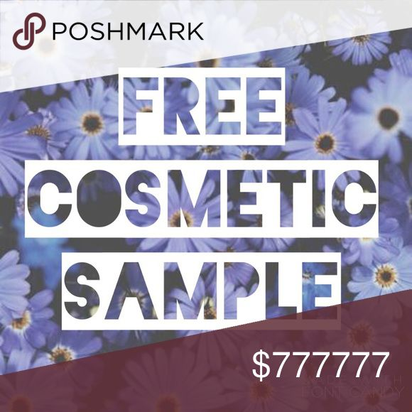 "Free Cosmetic Sample With Orders Over $15 All orders over $15 are eligible to receive a FREE surprise cosmetic sample! Variety of makeup, skincare, and hair products. Just comment ""MINE"" on this post to claim after ordering. :) any questions, just ask! Free People Makeup"