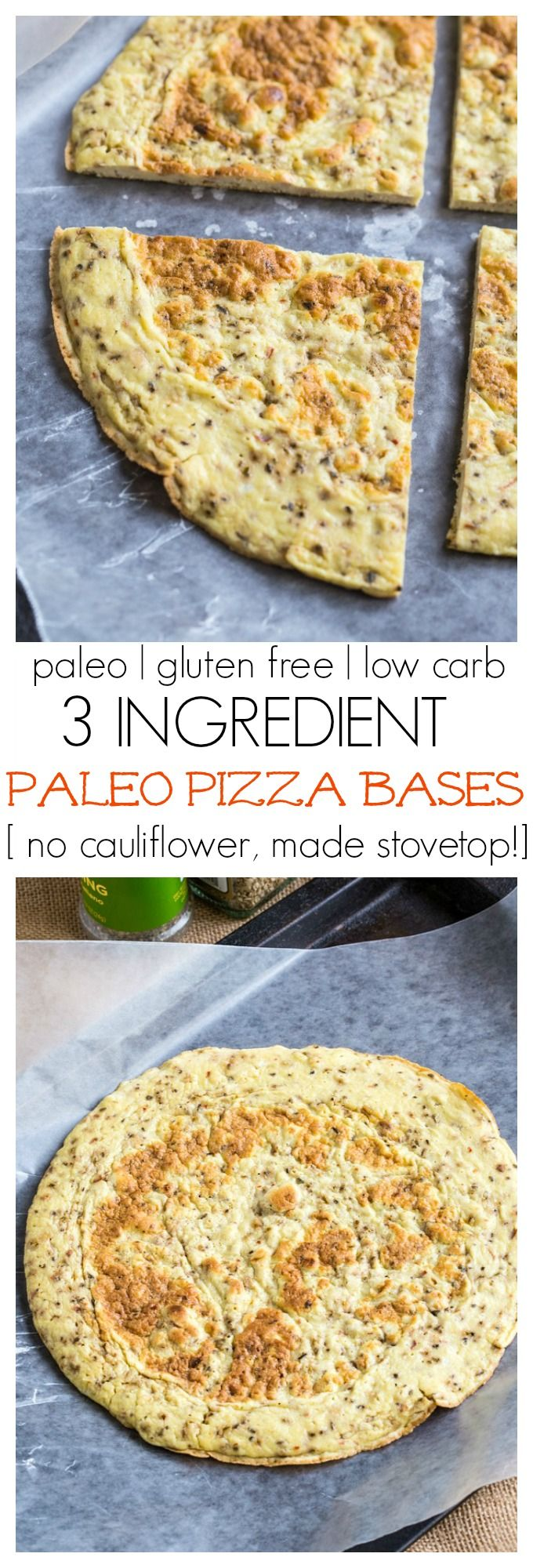 3 Ingredient Paleo Pizza Bases which have NO cauliflower and are made stovetop- They are ready in no time and chock full of protein! Gluten free and Whole30 friendly!