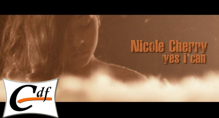 NICOLE CHERRY - Yes I can (official music video)