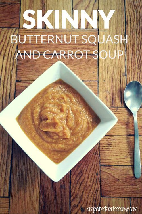 Healthy Life: #Recipe Skinny Butternut Squash and Carrot Soup
