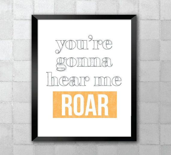 Katy Perry  Roar  Song Lyric Quote 8x10 Typography by LyricWall