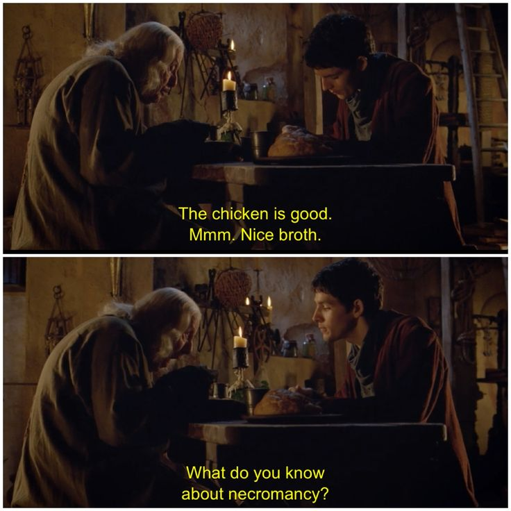 """Because Merlin doesn't understand the meaning of the word """"subtlety."""" Then again, even if you started out grasping it, working with a clotpole like Arthur would probably erode your finer sensibilities."""