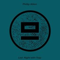 """New EP """"Last Night With Tsop"""" [ Eles Records ] by Philip Ailon on SoundCloud"""