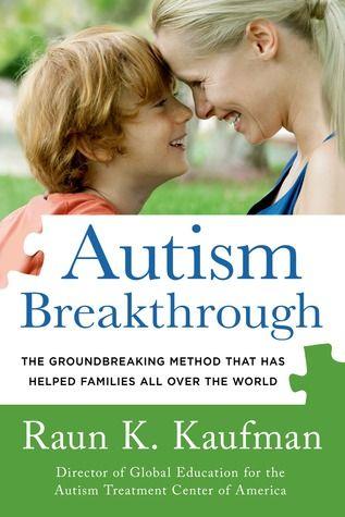 Autism Breakthrough by Raun K. Kaufman