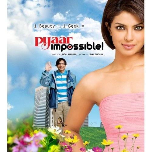 Pyaar Impossible: Priyanka Chopra, Uday Chopra, Dino Morea, Anupam Kher, Jugal Hansraj (2010)
