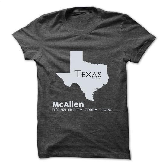 McAllen - Texas - Its Where My Story Begins ! - #sweat shirts #t shirts design…