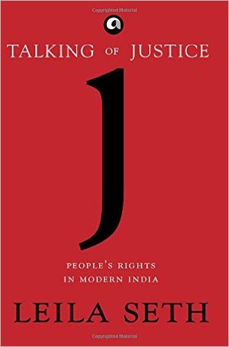 Talking of Justice: Peoples Rights in Modern India