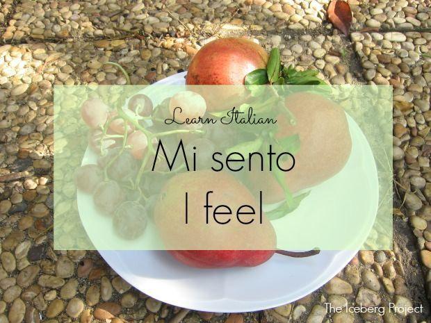 Learn Italian: Mi sento - I feel