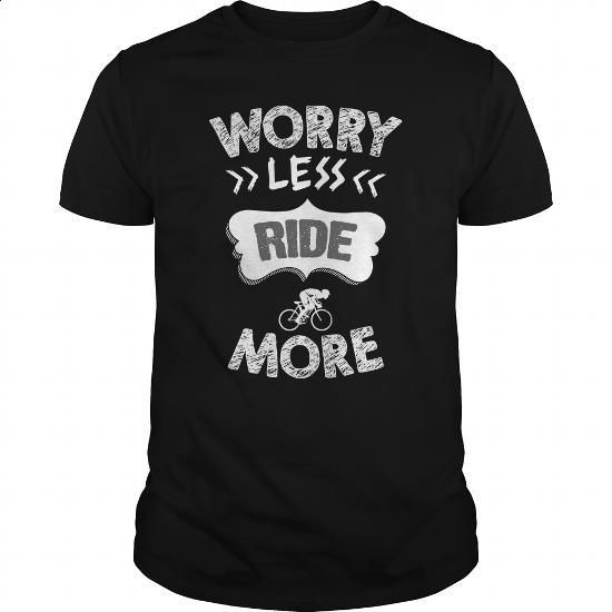 Worry less  Cycling  0516 - #teen #shirt design. GET YOURS => https://www.sunfrog.com/LifeStyle/Worry-less--Cycling--0516-Black-Guys.html?60505