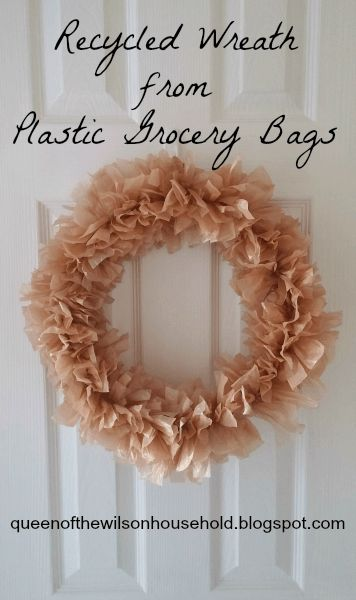 Not sure what to do with all of those plastic grocery bags? Make a Recycled Wreath Made from Plastic Grocery Bags!