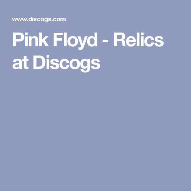 Pink Floyd - Relics at Discogs