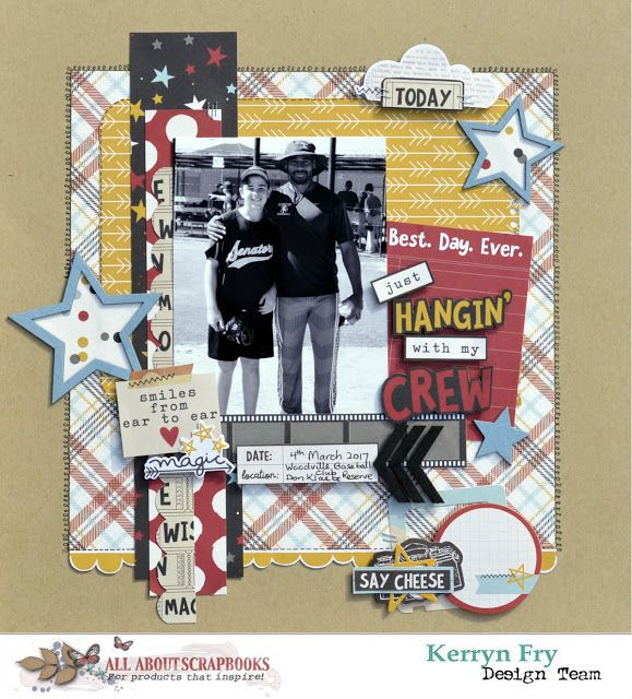 All About Scrapbooks Australia: 'Hangin' with my crew' with Simple Stories Say Che...