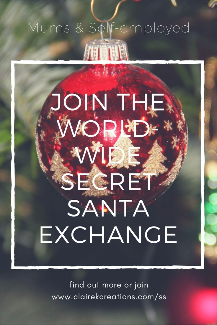 The secret santa exchange for mums and self-employed women who miss out on Christmas time secret santa #christmas #secretsanta #gift