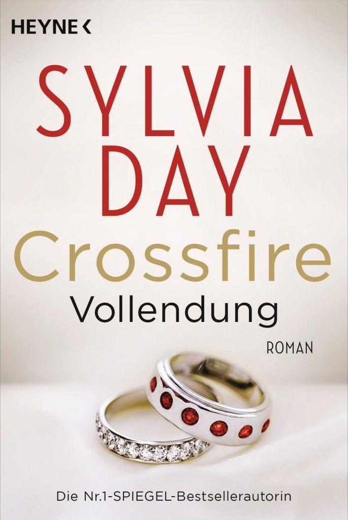 """Sylvia Day - """"Vollendung. Crossfire #5""""   ET: 11. Oktober 2016 im Heyne Verlag"""
