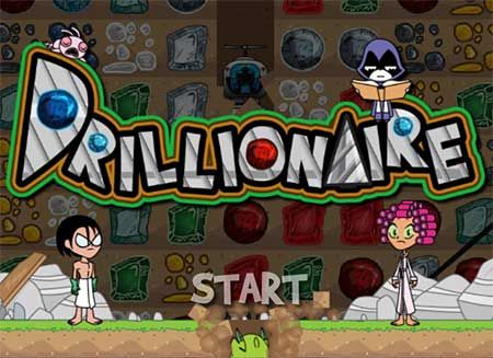 Here you can play Teen Titans Go! Games: Drillionaire game. Teen Titans Go! Games: Drillionaire is one of our selected Adventure Games.