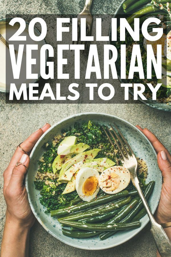 Plant Based Protein 20 High Protein Vegetarian Meals To Indulge
