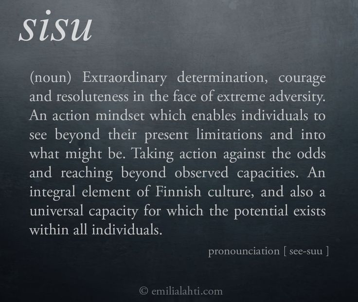The world would be a better place if more of us displayed a bit of sisu sometimes ?