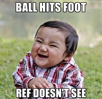 Lol. When this happens to my team members in a game and ref doesn't see but then it hits the other team foot I quickly laugh