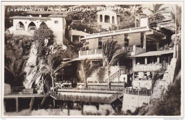 RP, La Perla Hotel Mirador, Acapulco, Mexico, 1930-1950s